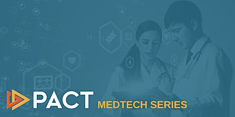 PACT MedTech Series tickets