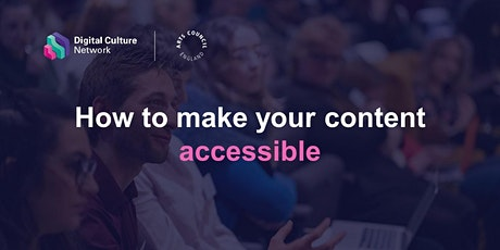 How to make your content accessible tickets