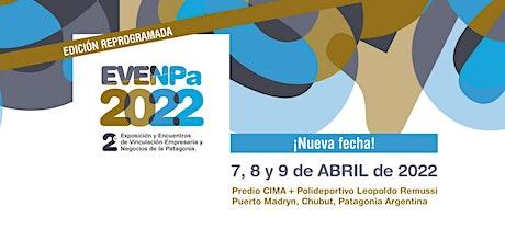EVENPa2022 - 2° Expo y Encuentros de Vinculación Empresaria y Negocios entradas