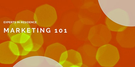 Experts in Residence: Marketing 101 - Local SEO & Map Stack Ranking tickets