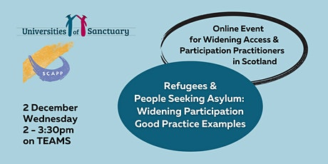 Refugees and People Seeking Asylum: Good Practice in Widening Participation tickets