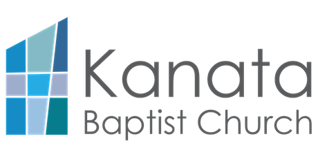 Kanata Baptist Church Worship Services billets