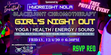 Blacklight Chromotherapy Girl's Night Out Yoga/Health/Energy/Sound tickets