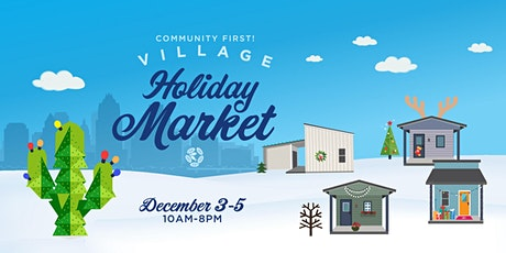 Community First! Village Holiday Market tickets