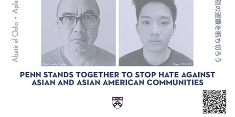 Support to Asian and Asian American Students and Scholars at Penn tickets