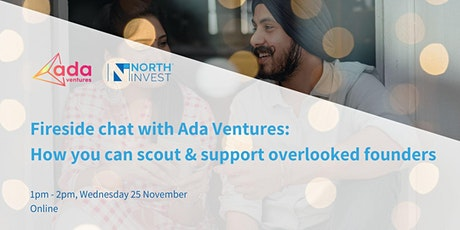 Fireside Chat with Ada Ventures: How you can scout overlooked founders tickets