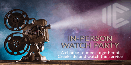 Creekside Watch Party tickets