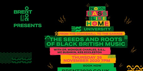 From the Dancehall to the Garage: The Seeds & Roots of Black British Music tickets