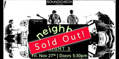 SOLD OUT - Neighbor (Night 3) tickets