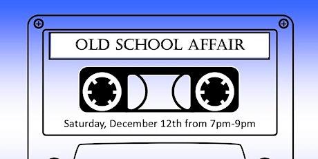 2nd Annual Old School Affair 2020 tickets