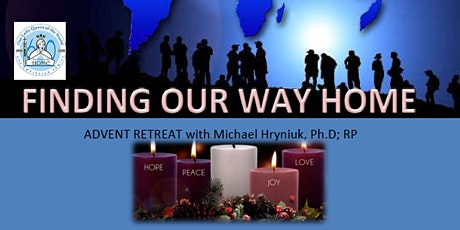 Advent Retreat:  Finding Our Way Home tickets