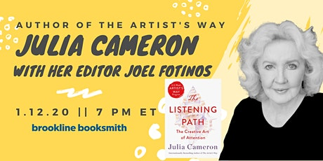 Julia Cameron with Joel Fotinos: The Listening Path tickets