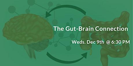 The Gut-Brain Connection - Autoimmune Disorders, IBS, Fibromyalgia, etc tickets