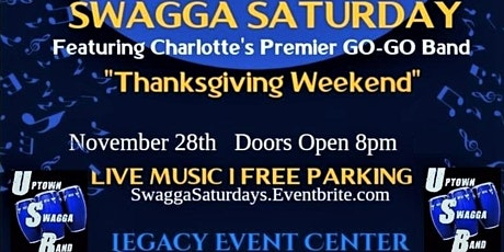 Swagga Saturday - Thanksgiving Weekend tickets