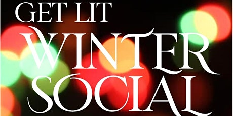 Get Lit: Mikey's Winter Social tickets