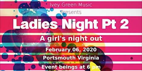 "Ladies Night Part 2 ""A Girls Night Out"" tickets"