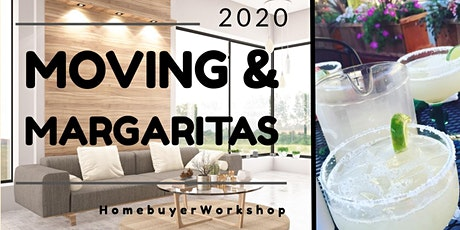 Moving & Margaritas - Homebuyer Workshop tickets