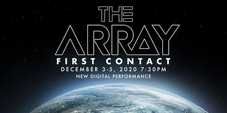 The Array: First Contact tickets