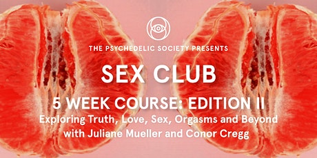 Sex Club: 5-Week Online Course - Edition II tickets