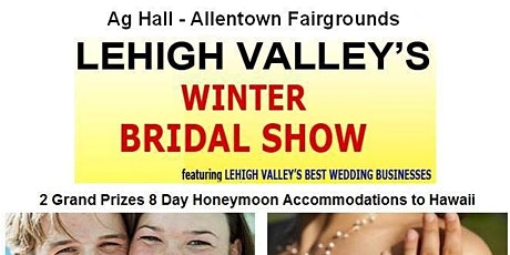 Lehigh Valley's Largest Bridal Show at The Allentown Fairgrounds tickets