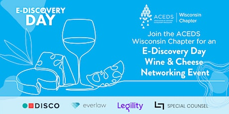 E-Discovery Day Wine & Cheese Networking Event tickets