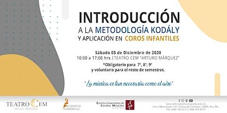 Taller - Introducción a la metodología Kodály y aplicación en coros infanti boletos