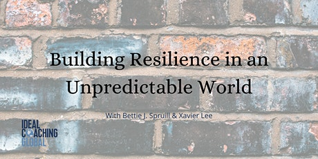 Building Resilience in an Unpredictable World tickets