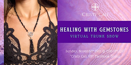 Healing With Gemstones: Cristy Cali Virtual Trunk Show tickets