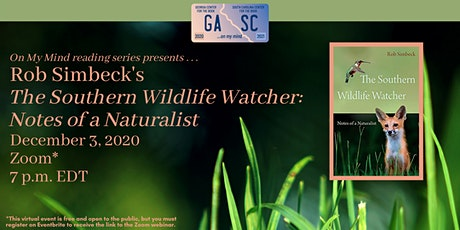 """Rob Simbeck presents """"The Southern Wildlife Watcher: Notes of a Naturalist"""" tickets"""