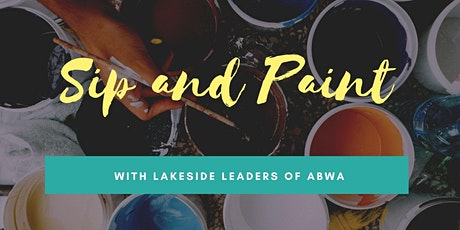 Sip and Paint with Lakeside Leaders tickets