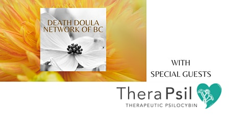 Death Doula Network of BC - With Special Guest TheraPsil tickets