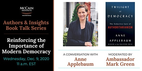 Authors & Insights: Anne Applebaum and Ambassador Mark Green tickets