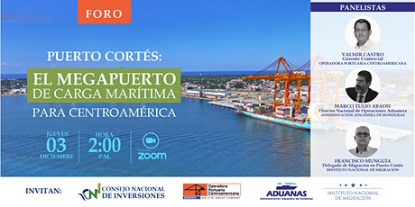 """FORO: """"Puerto Cortés: El Megapuerto de Carga Marítima para Centroamérica"""" entradas"""