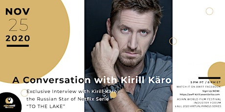 Exclusive interview with Kirill Käro (Netflix Series TO THE LAKE) tickets