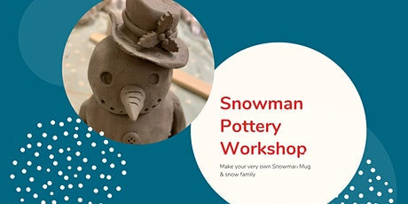 Snowman Pottery Workshop tickets