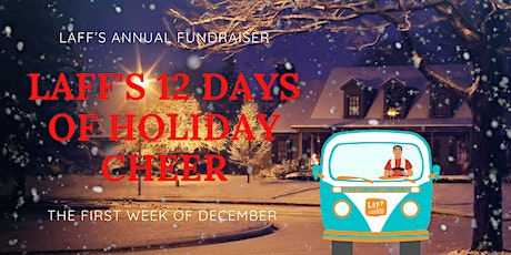 LaFF's 12 Days of Holiday Cheer FUNdraiser tickets