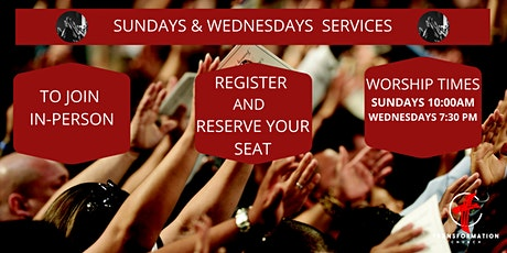 Transformation Church  , SUNDAYS & WEDNESDAYS  In-Person REGISTRATION tickets