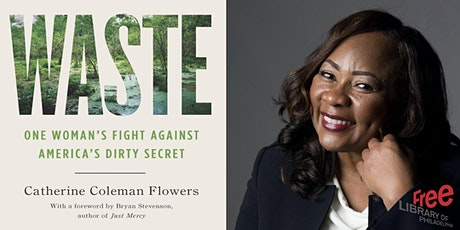 Catherine Coleman Flowers | Waste: One Woman's Fight Against America's Dirt tickets