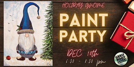 Holiday Gnome | Paint Party! tickets