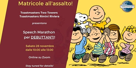 MATRICOLE ALL'ASSALTO! Speach Marathon per debuttanti! biglietti