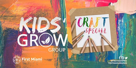 Kids' Grow Group: Craft Special tickets