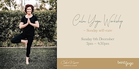 Calm Yoga Workshop tickets