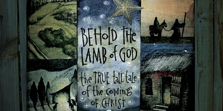 Behold the Lamb of God tickets