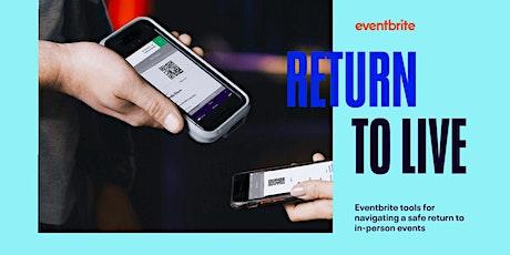 Eventbrite Webinar: Eventbrite Tools for a Safe Return to Live Events(APAC) tickets