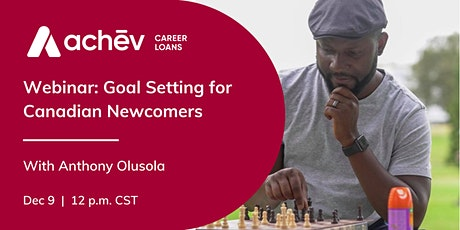 Goal Setting for Canadian Newcomers: Anthony Olusola tickets