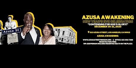 "Azusa Awakening - New Year's Eve Celebration ""Contending for God's Glory "" tickets"