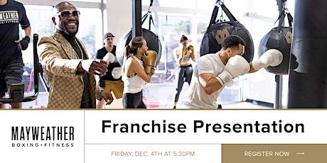 Mayweather Boxing + Fitness Franchise Presentation tickets