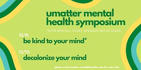 UMatter Mental Health Symposium tickets