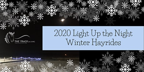Light Up the Night -  Winter Hayrides at The Track on 2!