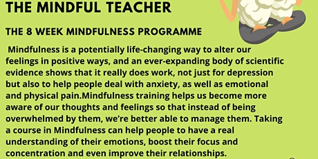 Mindfulness for Teachers - An 8 Week Formal Programme - Spring Term tickets